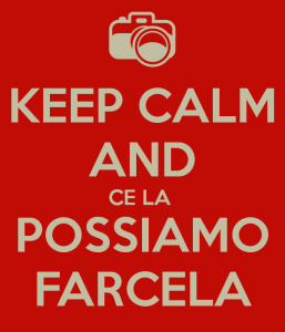 keep-calm-and-ce-la-possiamo-farcela